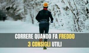 Correre quando fa freddo 3 consigli utili